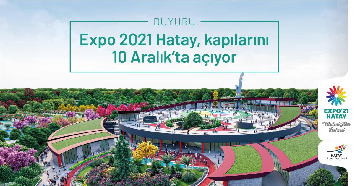 EXPO 2021 HATAYA COVID 19 NEDENIYLE YENI TARIH 2