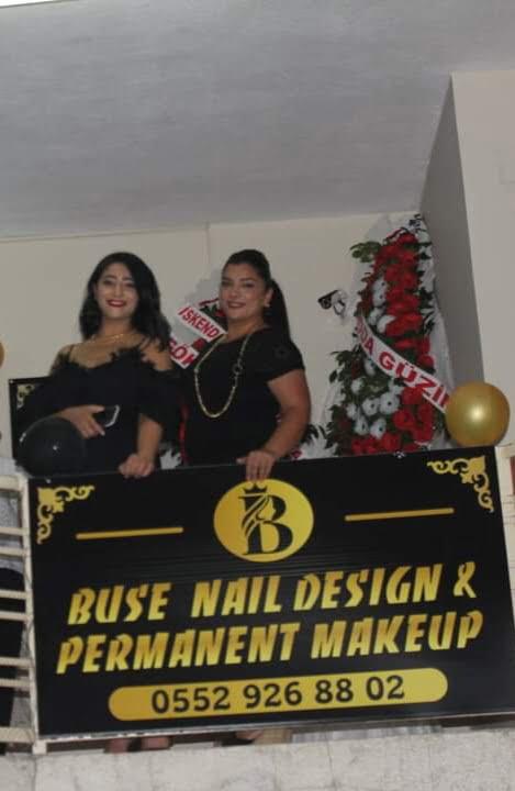 Buse Nail Desing& Permanent Makeup Açıldı
